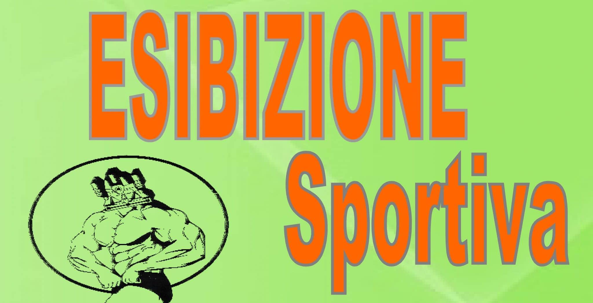 Esibizione Sportiva Esibizione Sportiva ESIBIZIONE SPORTIVA in Evidenza